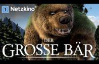 Der große Bär – kompletter Film auf deutsch